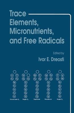 Abbildung von Dreosti | Trace Elements, Micronutrients, and Free Radicals | 1991 | 1991