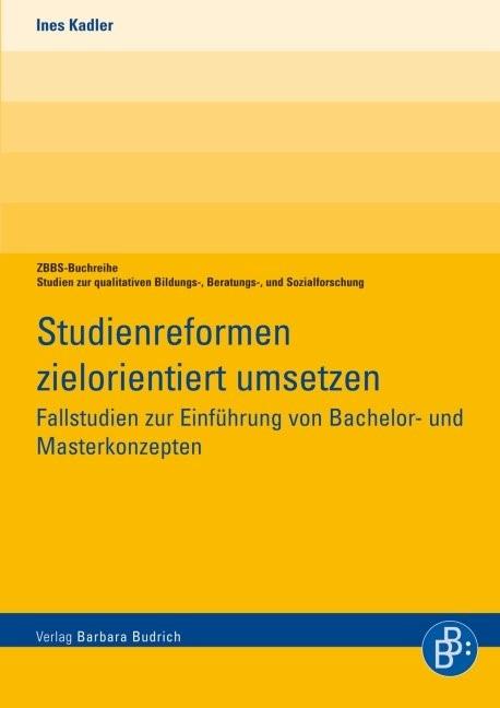 Studienreformen zielorientiert umsetzen   Kadler   1., Aufl., 2008   Buch (Cover)