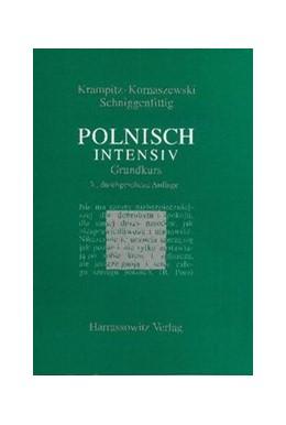 Abbildung von Krampitz / Kornaszewski / Schniggenfittig | Polnisch intensiv | 3., durchges. Aufl. | 2005 | Grundkurs | 18