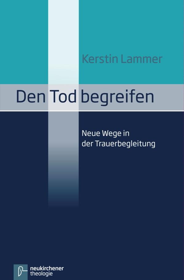 Abbildung von Lammer | Den Tod begreifen | Unveränderte Ausgabe | 2013