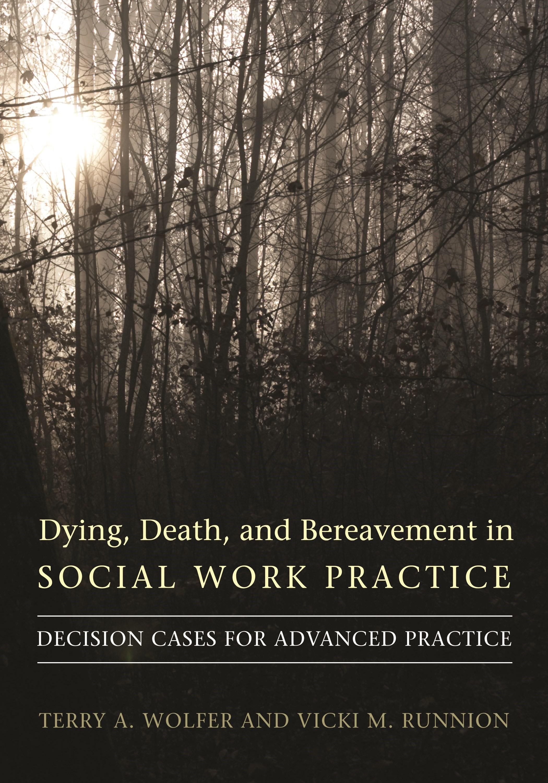 Abbildung von Wolfer / Runnion | Dying, Death, and Bereavement in Social Work Practice | 2008
