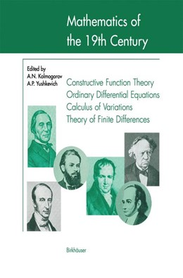 Abbildung von Kolmogorov / Yushkevich | Mathematics of the 19th Century | 1998 | Function Theory According to C...