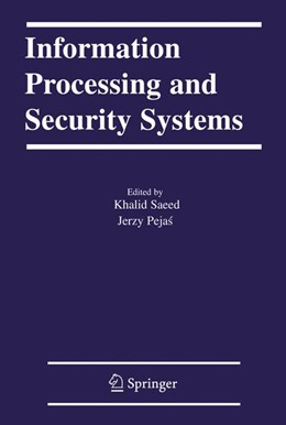 Abbildung von Saeed / Pejas | Information Processing and Security Systems | 2005