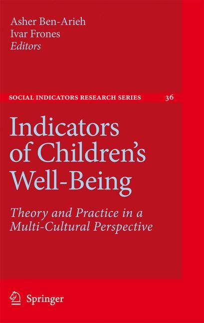 Abbildung von Ben-Arieh / Frønes | Indicators of Children's Well-Being | 2008