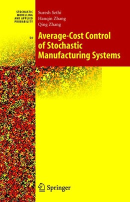 Abbildung von Sethi / Zhang | Average-Cost Control of Stochastic Manufacturing Systems | 2005 | 54
