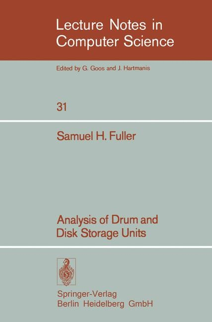 Abbildung von Fuller | Analysis of Drum and Disk Storage Units | 1975