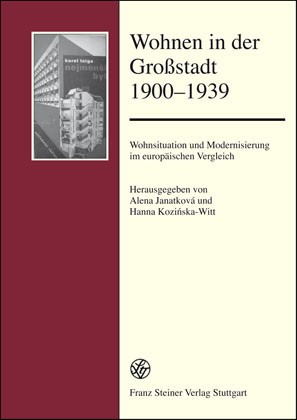 Abbildung von Janatková / Kozinska-Witt | Wohnen in der Großstadt 1900-1939 | 2006