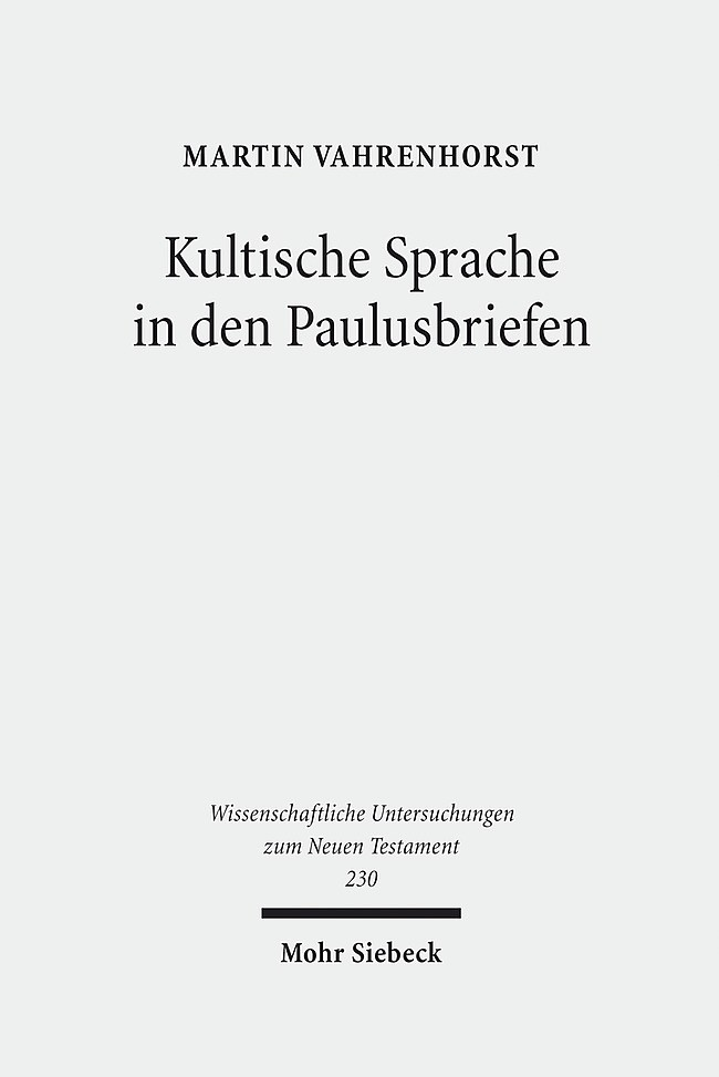 Abbildung von Vahrenhorst | Kultische Sprache in den Paulusbriefen | 1., Aufl. | 2008