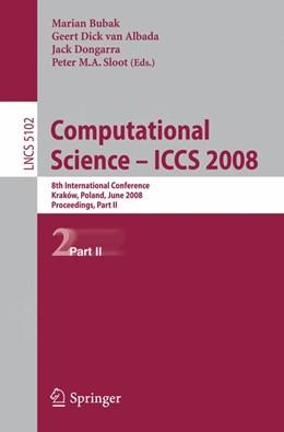 Abbildung von Bubak / van Albada / Dongarra / Sloot | Computational Science – ICCS 2008 | 2008