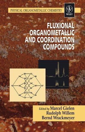 Abbildung von Gielen / Willem / Wrackmeyer | Fluxional Organometallic and Coordination Compounds | 1. Auflage | 2004