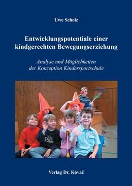 Abbildung von Scholz | Entwicklungspotentiale einer kindgerechten Bewegungserziehung | 2005 | Analyse und Möglichkeiten der ... | 61