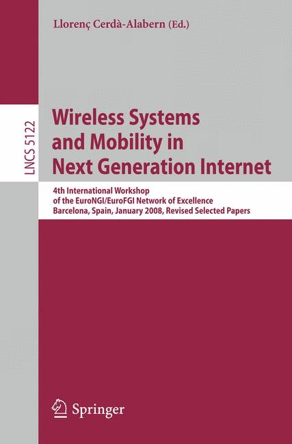 Abbildung von Cerdà-Alabern | Wireless Systems and Mobility in Next Generation Internet | 2008