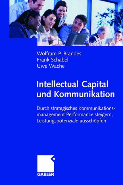 Intellectual Capital und Kommunikation | Brandes / Schabel / Wache, 2005 | Buch (Cover)