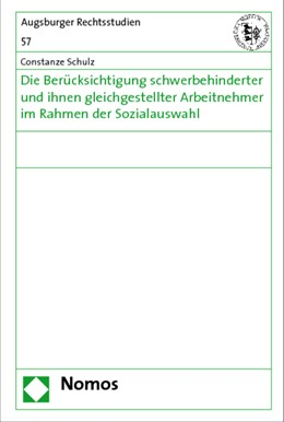 Abbildung von Schulz   Die Berücksichtigung schwerbehinderter und ihnen gleichgestellter Arbeitnehmer im Rahmen der Sozialauswahl   1. Auflage   2009   beck-shop.de