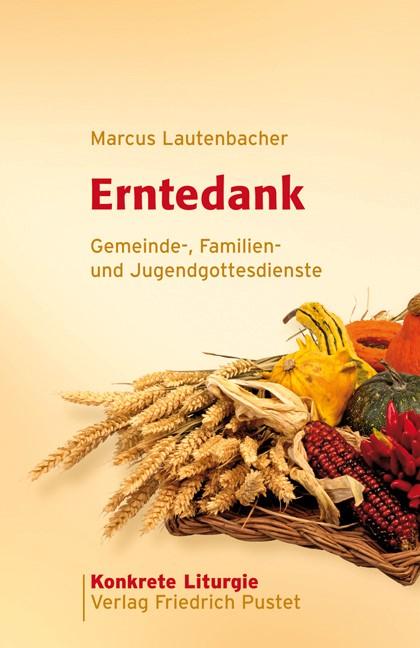 Abbildung von Lautenbacher | Erntedank | 2008