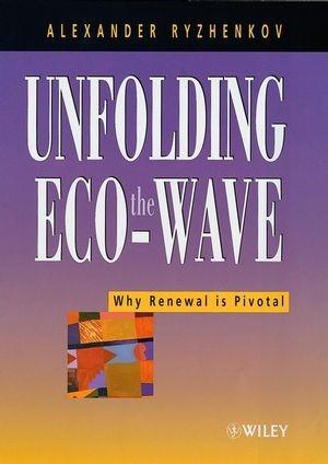 Abbildung von Ryzhenkov | Unfolding the Eco-Wave | 2000