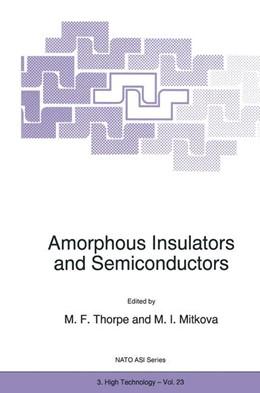 Abbildung von Thorpe / Mitkova | Amorphous Insulators and Semiconductors | 1. Auflage | 1997 | 23 | beck-shop.de
