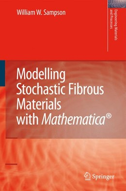 Abbildung von Sampson | Modelling Stochastic Fibrous Materials with Mathematica® | 2nd Printing. | 2008