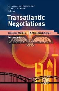 Abbildung von Buschendorf / Franke | Transatlantic Negotiations | 2007