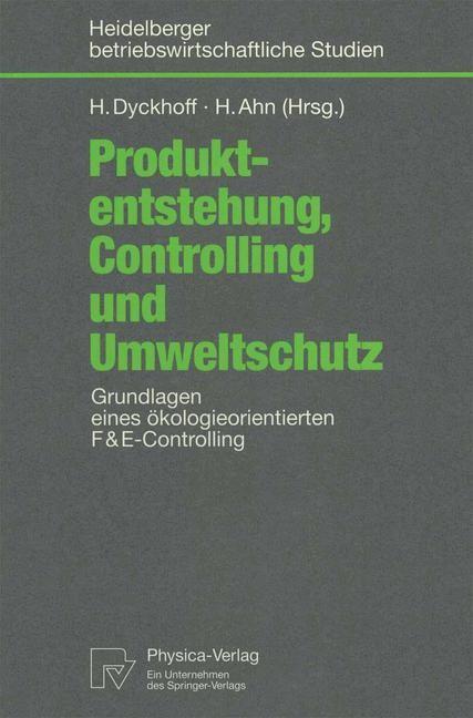 Abbildung von Dyckhoff / Ahn | Produktentstehung, Controlling und Umweltschutz | 1998