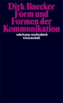 Abbildung von Baecker | Form und Formen der Kommunikation | 2007 | 1828
