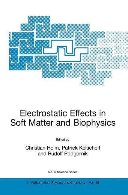 Abbildung von Holm / Kékicheff / Podgornik   Electrostatic Effects in Soft Matter and Biophysics   2001   2001
