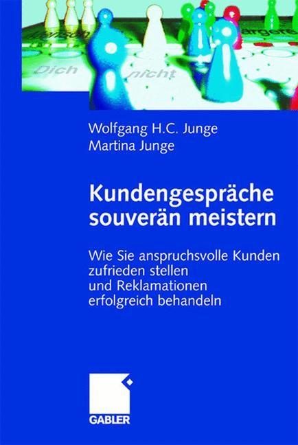 Kundengespräche souverän meistern | Junge | 2., erw. Aufl. 2003, 2003 | Buch (Cover)