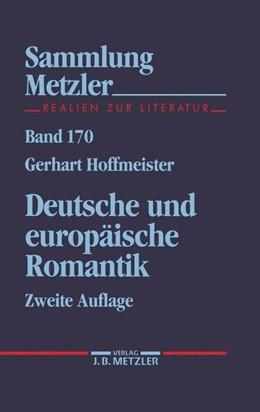 Abbildung von Hoffmeister | Deutsche und europäische Romantik | 2., durchgesehene und erweiterte Auflage | 1990