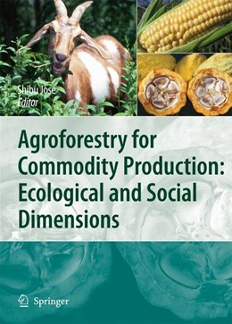 Abbildung von Jose | Agroforestry for Commodity Production: Ecological and Social Dimensions | 2009