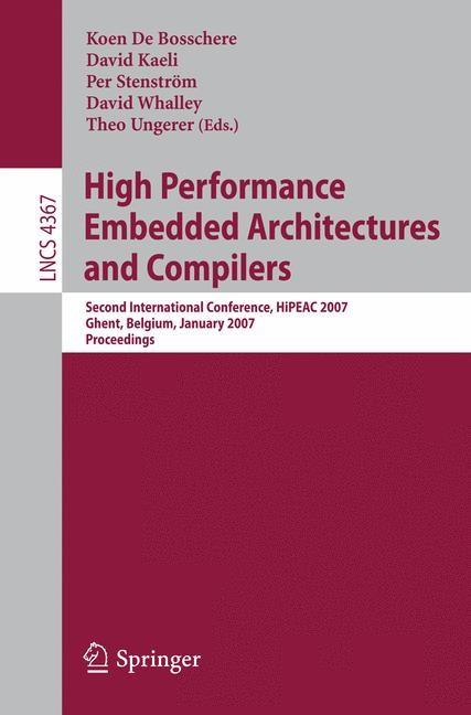 Abbildung von De Bosschere / Kaeli / Stenström / Whalley / Ungerer | High Performance Embedded Architectures and Compilers | 2007