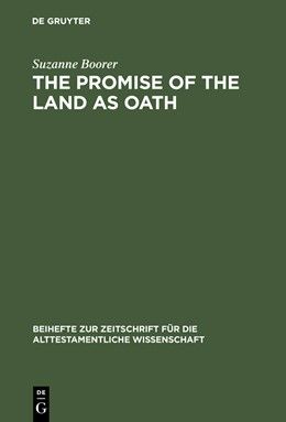 Abbildung von Boorer   The Promise of the Land as Oath   Reprint 2013   1992   A Key to the Formation of the ...   205