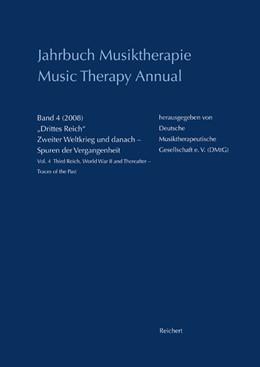 Abbildung von Jahrbuch Musiktherapie / Music Therapy Annual | 2009 | Band 4 (2008) »Drittes Reich«,... | 4