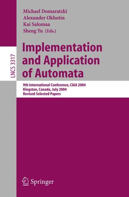 Abbildung von Domaratzki / Okhotin / Salomaa / Yu | Implementation and Application of Automata | 2005