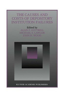 Abbildung von Cottrell / Lawlor / Wood | The Causes and Costs of Depository Institution Failures | 1995 | 9