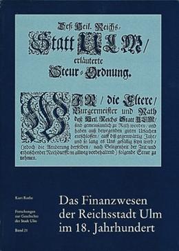 Abbildung von Rothe | Das Finanzwesen der Reichsstadt Ulm im 18. Jahrhundert | 1992 | Ein Beitrag zur Wirtschaftsges... | 21