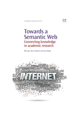 Abbildung von Cope / Kalantzis / Magee | Towards A Semantic Web | 2011 | Connecting Knowledge in Academ...