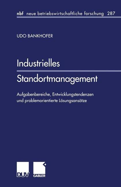 Abbildung von Bankhofer | Industrielles Standortmanagement | 2001