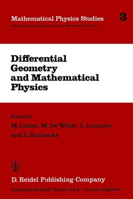 Abbildung von Cahen / DeWilde / Lemaire / Vanhecke | Differential Geometry and Mathematical Physics | 1982 | Lectures given at the Meetings... | 3