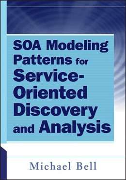Abbildung von Bell | SOA Modeling Patterns for Service Oriented Discovery and Analysis | 2010