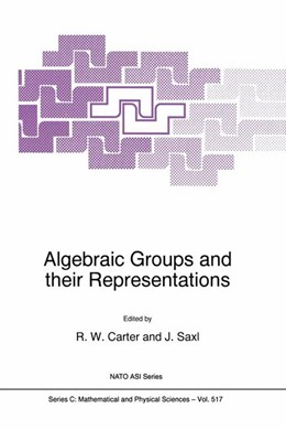Abbildung von Carter / Saxl | Algebraic Groups and their Representations | 1998