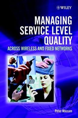 Abbildung von Massam | Managing Service Level Quality | 2002 | Across Wireless and Fixed Netw...