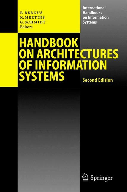 Abbildung von Bernus / Mertins / Schmidt | Handbook on Architectures of Information Systems | 2nd ed. | 2005