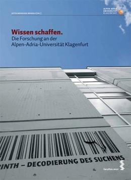 Abbildung von Menschik-Bendele | Wissen schaffen | 2009 | Die Forschung an der Alpen-Adr...