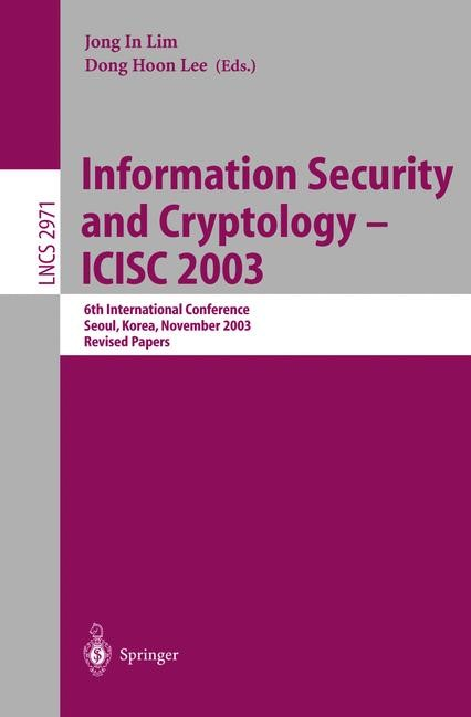 Information Security and Cryptology - ICISC 2003 | Lim / Lee, 2004 | Buch (Cover)