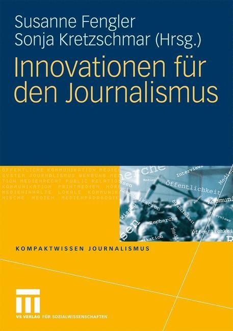 Abbildung von Fengler / Kretzschmar | Innovationen für den Journalismus | 2009