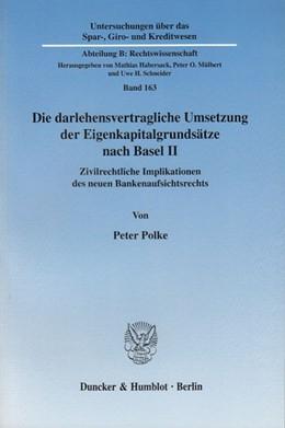 Abbildung von Polke | Die darlehensvertragliche Umsetzung der Eigenkapitalgrundsätze nach Basel II. | 2005 | Zivilrechtliche Implikationen ... | 163