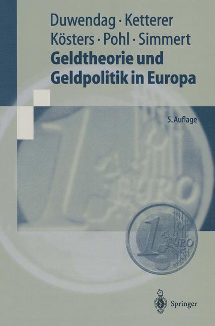 Abbildung von Duwendag / Ketterer / Kösters   Geldtheorie und Geldpolitik in Europa   5., neubearb. Aufl.   1999