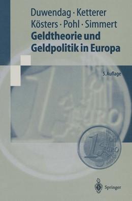 Abbildung von Duwendag / Ketterer / Kösters | Geldtheorie und Geldpolitik in Europa | 5., neubearb. Aufl. | 1999 | Eine problemorientierte Einfüh...