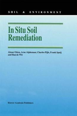 Abbildung von Otten / Alphenaar / Pijls | In Situ Soil Remediation | 1997 | 6