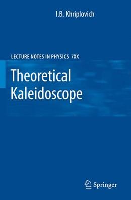 Abbildung von Khriplovich | Theoretical Kaleidoscope | 2007 | 747